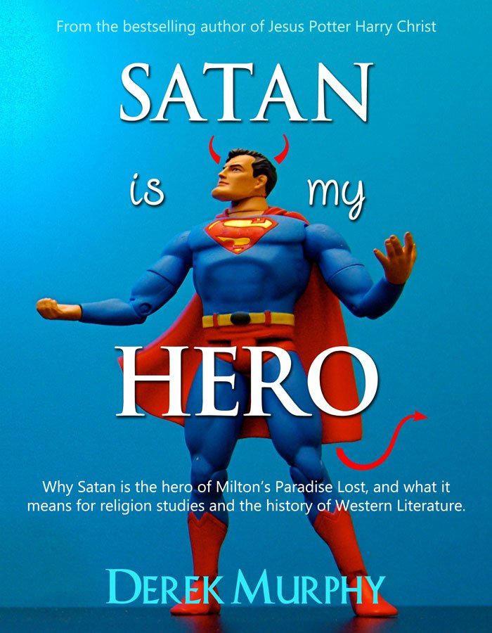 satan the true hero of paradise In 1667 john milton published paradise lost, perhaps the greatest long poem in  the  to the poem: the contested interpretation of satan, its eloquent anti-hero   hell, is because he was a true poet and of the devil's party without knowing it.