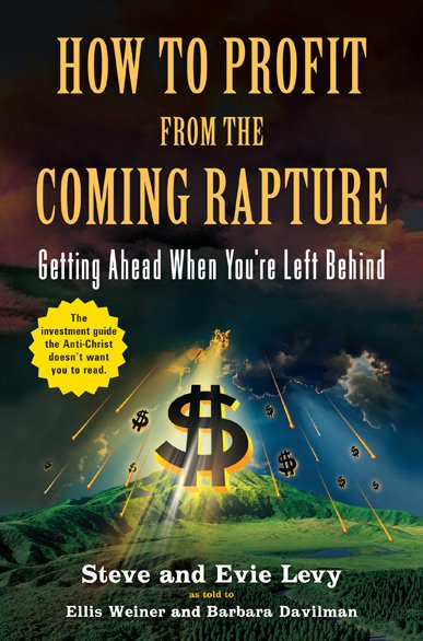 how-to-profit-from-the-coming-rapture